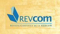 Abre convocatoria para publicar artículos en REVCOM