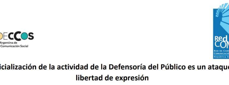 Declaración de REDCOM y FADECCOS sobre el ataque a la Defensoría del Público